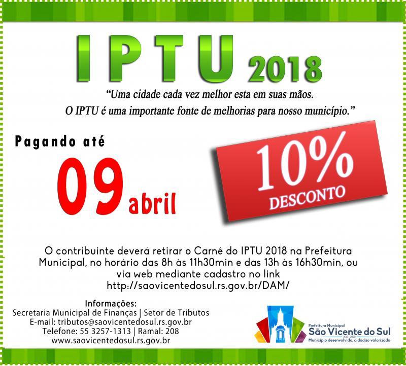 ATENÇÃO:  PAGAMENTO DO IPTU COM 10% DE DESCONTO ATÉ O DIA 9 DE ABRIL DE 2018