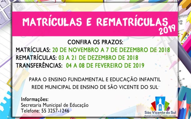 MATRÍCULAS E REMATRÍCULAS DA REDE MUNICIPAL DE ENSINO PARA O ANO DE 2019