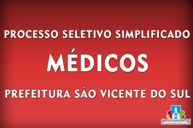 SÃO VICENTE DO SUL ABRE EDITAIS PARA CONTRATAÇÃO TEMPORÁRIA DE MÉDICOS