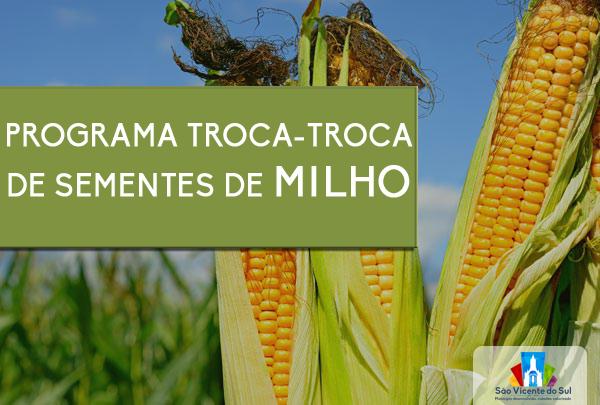 SECRETARIA DE DESENVOLVIMENTO AGROPECUÁRIO ABRE INSCRIÇÕES PARA O PROGRAMA TROCA-TROCA DE SEMENTES DE MILHO