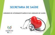 SECRETARIA DE SAÚDE DIVULGA OS HORÁRIOS DE ATENDIMENTOS MÉDICOS DOS ESFS