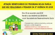 ATENÇÃO BENEFICIÁRIOS DO PROGRAMA BOLSA FAMÍLIA QUE NÃO REALIZARAM A PESAGEM DA 2ª VIGÊNCIA DE 2019