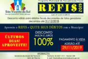 ATENÇÃO! ÚLTIMOS DIAS PARA PAGAR REFIS COM DESCONTO DE 100% DE JUROS E MULTAS