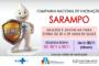 DIA D DE VACINAÇÃO CONTRA O SARAMPO OCORRE NESTE SÁBADO, 30