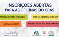 CRAS DE SÃO VICENTE DO SUL ESTÁ COM INSCRIÇÕES ABERTAS PARA DIVERSAS OFICINAS
