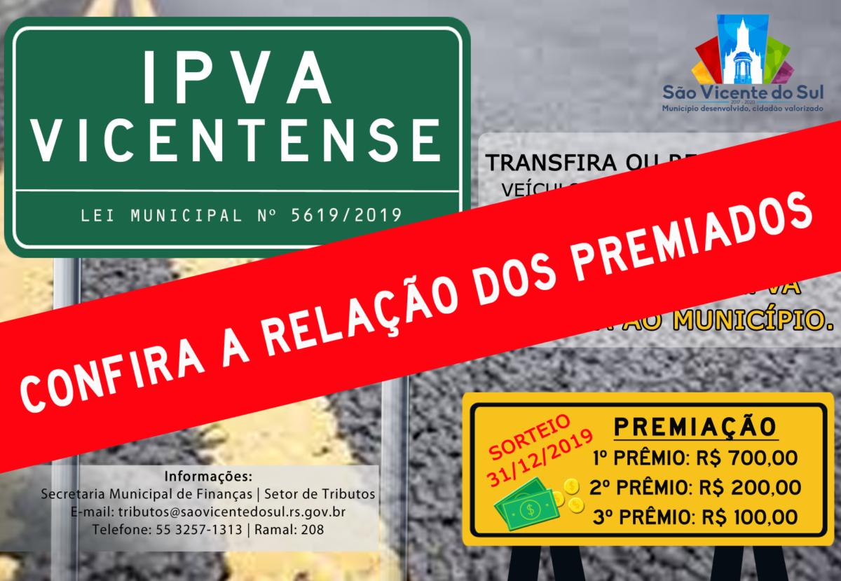 CONHEÇA OS VENCEDORES DA CAMPANHA IPVA VICENTENSE