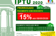 PRORROGADO PAGAMENTO COM DESCONTO DO IPTU 2020
