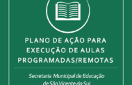SECRETARIA MUNICIPAL DE EDUCAÇÃO DIVULGA PLANO DE AÇÃO PARA EXECUÇÃO DE AULAS PROGRAMADAS/REMOTAS