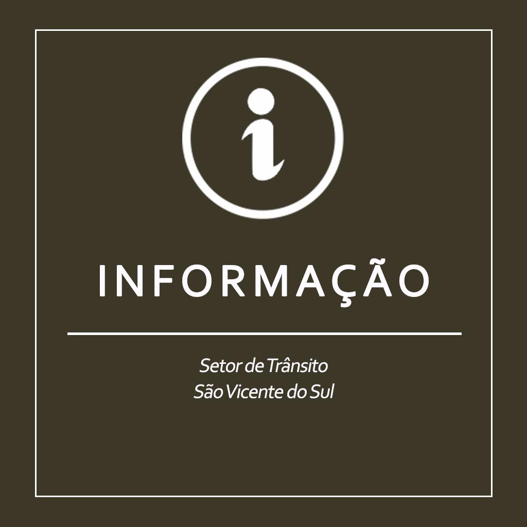 ATENÇÃO!  SETOR DE TRÂNSITO INFORMA
