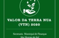 ESTABELECIDO O VALOR DA TERRA NUA (VTN) PARA O ANO DE 2020